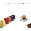 attention au café en capsules - synergie alimentaire