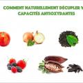 Comment naturellement décupler vos capacités antioxydantes