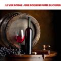 vertus du vin rouge