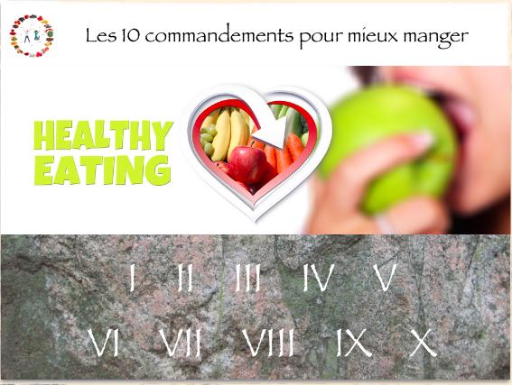 les 10 commandements pour mieux manger